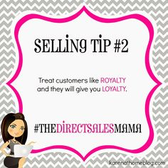 The Direct Sales Mama: Direct Sales Selling Tip #2