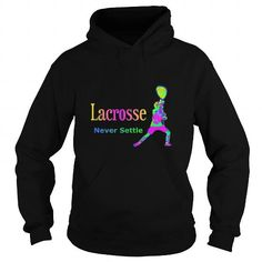 Awesome Tee Best LAX LACROSSE NEVER SETTLE COLORS FRONT Shirt Shirts & Tees