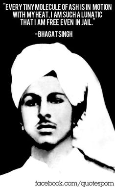 Bhagat Singh(Hanged Sikh revolutionary who played important role in organizing militant activity to oust British from India.These young-men were influenced by militancy as opposed to Gandhi-an principles of non-violence. Happy Quotes, Positive Quotes, Funny Quotes, Bhagat Singh Wallpapers, Freedom Fighters Of India, Sikh Quotes, Guru Gobind Singh, History Of India, Short Essay