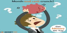 Why spend your month-end like this? Try MoneyTap instead