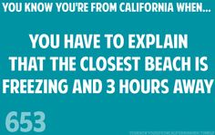 Very windy over the ocean = cold at the beach (I live a half hour from the beach, but this is still true for some Californians)