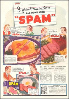 "Advertisement for SPAM (Geo. A. Hormel & Co.): 1 November 1938, featured on the back cover or ""Woman's Day,"" tagline - ""3 Grand New Recipes all Done with 'SPAM.'"""