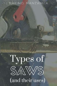 Table saw, miter saw, circular saw, jig saw...there are so many different types of saws for woodworking and renovating. It can be pretty confusing. In this article, I'm showing you 13 different types of saws and their uses. #saws #woodworking