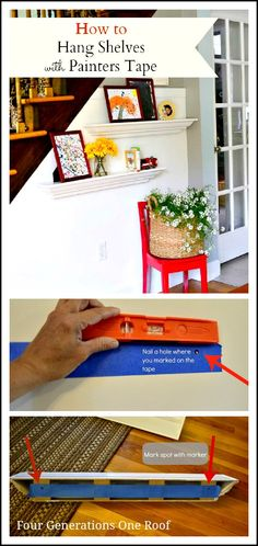 How to hang shelves using painters tape {tutorial} www.fourgenerationsoneroof.com #diy #shelves