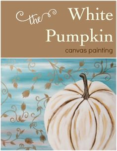 Social Artworking: White Pumpkin | Go with a sophisticated color palette for the… Pumpkin Canvas Painting, Autumn Painting, Canvas Paintings, White Pumpkins, Painted Pumpkins, Social Artworking, Halloween Painting, Blue Canvas, Fall Diy
