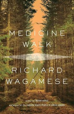 "Read ""Medicine Walk"" by Richard Wagamese available from Rakuten Kobo. By the celebrated author of Canada Reads Finalist Indian Horse, a stunning new novel that has all the timeless qualities. Good Books, Books To Read, My Books, Drop Everything And Read, Summer Reading Lists, Penguin Random House, Walking By, Book Lists, So Little Time"