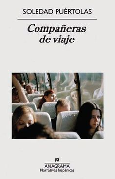 Buy Compañeras de viaje by Soledad Puértolas and Read this Book on Kobo's Free Apps. Discover Kobo's Vast Collection of Ebooks and Audiobooks Today - Over 4 Million Titles! Romans, Audiobooks, Ebooks, Editorial, This Book, Reading, Movie Posters, Free Apps, Collection
