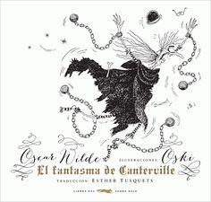 """"""" El fantasma de Canterville"""" de Oscar Wilde.  El Fantasma de Canterville fue publicado por primera vez en febrero de 1887.  Oscar Wilde desarrolla en esta obra, con irónico y sutil sentido del humor, la atmósfera tenebrosa del clásico relato de terror y contrapone el pragmatismo norteamericano con la tradicional aristocracia británica. La rígida era victoriana junto a la cultura estadounidense con sus eficaces productos de consumo.  DE 12 A 14 AÑOS"""