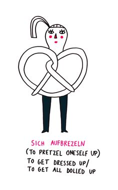 illustrations by michelle last. please note: i am not german. this is a way for me to improve my...