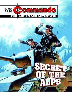 Commando No. 3947 'Secret of the Alps' Comic Book Covers, Comic Books, Ian Kennedy, Adventure Magazine, War Comics, Classic Comics, My Childhood Memories, Pulp Art, Magazine Art