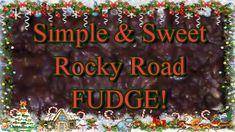 Simple & Sweet Rocky Road Fudge