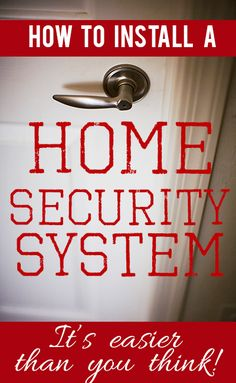 Hard to believe it's so easy and inexpensive to get a whole-house security system! Great tips on how to shop for and install one!