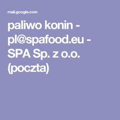 paliwo konin - pl@spafood.eu - SPA Sp. z o.o. (poczta)
