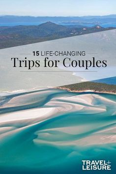 15 Life-changing Trips for Couples to Take Together CouplesTrip WeekendGetaway TripsforCouples TravelIdeas Best Vacations For Couples, Romantic Vacations, Romantic Travel, Dream Vacations, Cheap Romantic Getaways, Bucket List For Couples, Romantic Weekend Getaways, Couple Travel, Family Travel