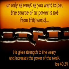 Isaiah 40:29  http://www.renewedstrength.org