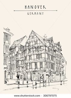 """Hannover, Germany, Europe. Vector illustration. Street corner, old fachwerk houses, historical buildings. Travel sketch drawing. Postcard template with """"Hanover Germany"""" hand lettering"""