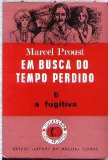 .   Dos Meus Livros: Em Busca do Tempo Perdido - vol 6 - A Fugitiva - M...