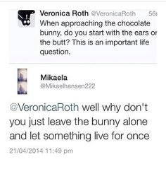 For once veronica, please seriously be nice Veronica
