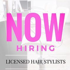 20 Best NOW HIRING STYLISTS images | hair studio, cosmetologist, hiring