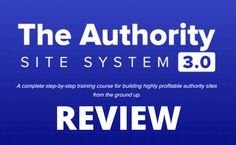 Welcome to my Authority Site System review. Building an authority website is one of the hardest, if not the hardest line of online business that one can take. Now, there are very few courses that could help you to get this specialized knowledge and one of them is called the Authority Site System. It's a course created by Mark Webster and Gael Breton, the same two guys who are behind the Authority Hacker website.
