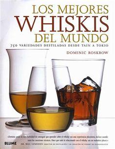 #Vinos - Bares LOS MEJORES WHISKIS DEL MUNDO - Dominic Roskrow #Blume