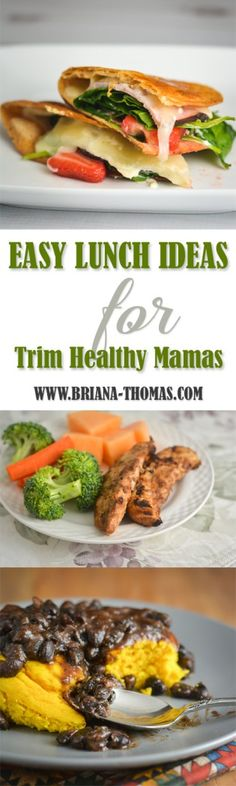 Check out this post for a big list of easy lunch ideas for Trim Healthy Mamas!  There are make-ahead options as well as instant gratification recipes.  Separated by fuel type (S, E, FP) for easy planning!