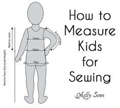 Sewing Tip: How to Measure Kids for Sewing Projects #sewing #kids (sewing projects for kids)