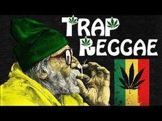 Trap Reggae Mix ft. Bob Marley