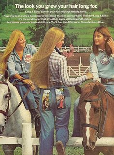 LONG & SILKY (on our stick-straight, parted-in-the-middle hair) - I remember this ad!!!