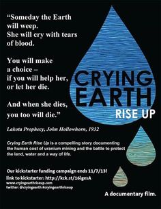 "visionmakermedia:  Work-in-progress documentary ""Crying Earth Rise Up"" needs your help! By pledging $30 or more you receive a DVD of the finished documentary with extras following the release of the film as well as an e-postcard thank you note kck.st/187J504"