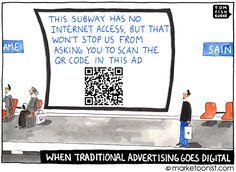 """Wenigstens hätte der die Größe, dass man ihn überhaupt scannen kann! """"when traditional advertising goes digital"""" cartoon"""