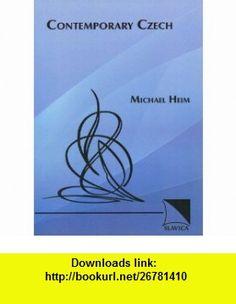 Contemporary Czech Language Course (9780884324454) Michael Heim , ISBN-10: 0884324451  , ISBN-13: 978-0884324454 ,  , tutorials , pdf , ebook , torrent , downloads , rapidshare , filesonic , hotfile , megaupload , fileserve