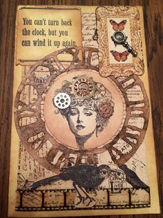 Steampunk card- Graphic 45 stamps, Tim Holtz Weathered Clock Sizzix Die, Tim Holtz Vintage Photo Distress ink, clear crackle paint, Tim Holtz film strip ribbon. By Kathy LacQuay