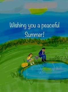 Wish, Fishing, Peace, Summer, Summer Time, Sobriety, Peaches, Pisces, World