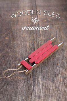 Wooden Sled Ornament ~ tutorial