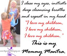 My Mommy Mantra for dealing with mommy stress