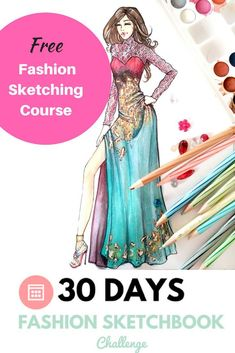 Free fashion sketching course Improve your Fashion sketching skills with #fashionsketchbookchallenge 30 days FREE course to learn How to Draw Fashion Sketches, which covers right from the Figure Drawing Basics to Rendered Couture Dress in different methods and techniques and FREE BONUS DOWNLOADS. #fashiondesigndrawings,