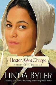 New Release – Hester Takes Charge by Linda Byler