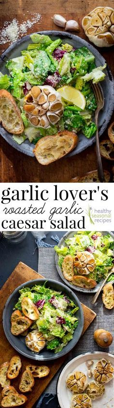 Garlic Lover's Roasted Garlic Caesar Salad, with roasted garlic in the dressing and a whole head of roasted garlic on the side. Healthy Seasonal Recipes | Katie Webster