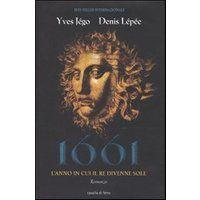 Prezzi e Sconti: #(nuovo o usato) 1661. l'anno in cui il re  ad Euro 19.00 in #Cavallo di ferro #Libri