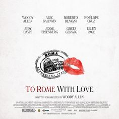 Google Image Result for http://www.desktop4ipad.com/wp-content/uploads/2012/06/to_rome_with_love_ver2_xxlg-500x500.jpg