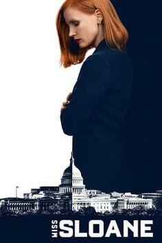 Miss Sloane Full Movie Watch Online Free Putlockers