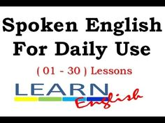 Local democracy : Spoken English for Daily Use 01 - 30 Lessons English Talk, Learn English For Free, English Lessons, Learning English, Oxford English, Lessons Learned, Grammar, Conversation, Language