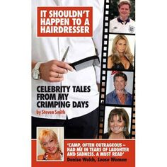 http://www.amazon.co.uk/It-Shouldnt-Happen-Hairdresser-Celebrity/dp/1846246318