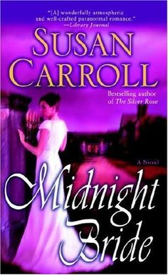 Midnight Bride - Kindle edition by Susan Carroll. Romance Kindle eBooks @ Amazon.com.