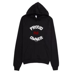 Proud Pug Owner / White - Pullover Hoodie