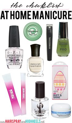At Home Manicure Checklist! All the products you need for a perfect at home mani! #nails #beauty