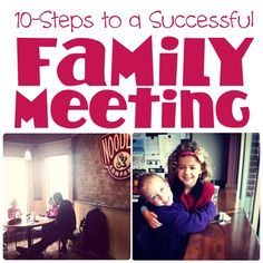{10-Steps to a Successful Family Meeting} *Do you think tip #3 is over the top?