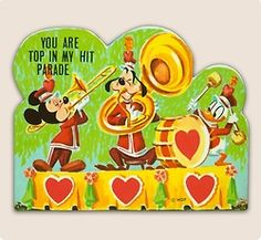 "disney vintage valentine card. ""You Are Top In My Hit Parade"""