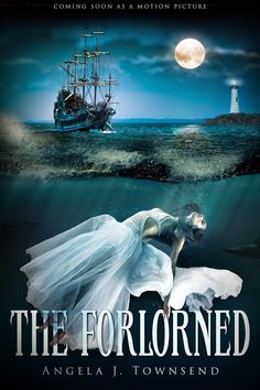 The Forlorned, the novel now being made into a motion picture.  Coming soon!